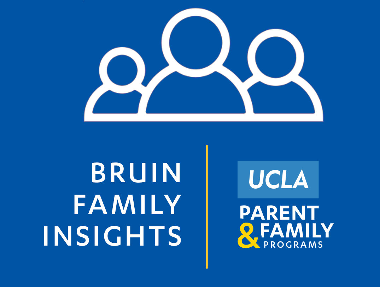 Bruin Family Insights