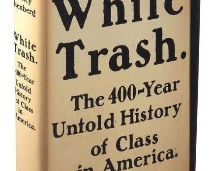 white-trash-by-nancy-isenberg