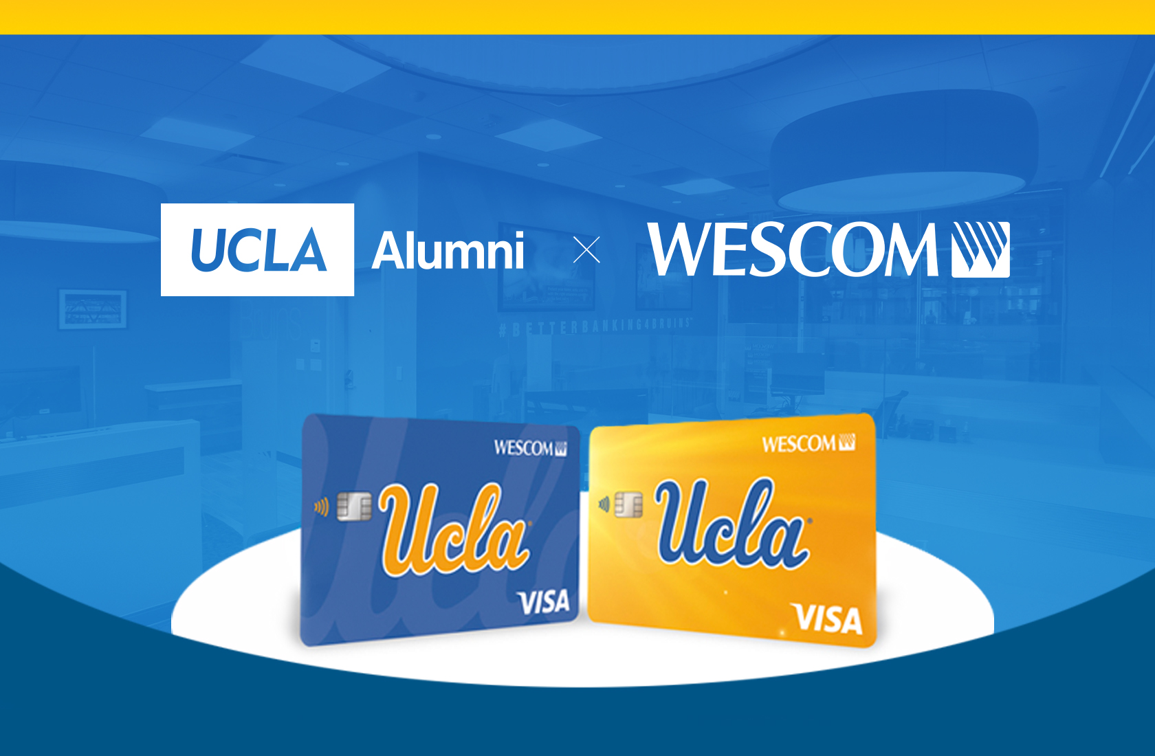 The new UCLA partnership with Wescom, displaying Wescom's new UCLA Credit Cards using the UCLA script athletics logo.